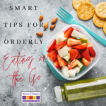 Smart Tips for Orderly Eating on the Go