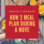 How 2 Meal Plan During a Move