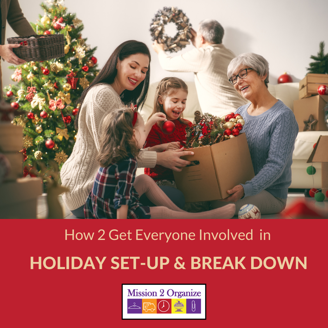 How 2 Get Everyone Involved in Holiday Set-Up and Break Down
