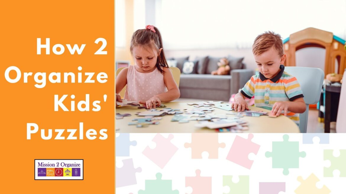 How 2 Organize Kids' Puzzles